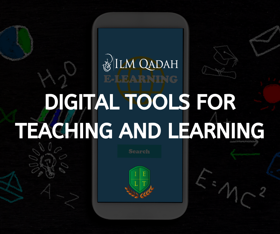 Digital Tools for Teaching and Learning